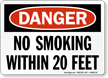 OSHA Danger No Smoking Within 20 Feet Sign