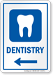 Dentistry Left Arrow Hospital Sign