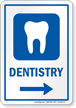 Dentistry Right Arrow Hospital Sign