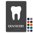 Dentistry TactileTouch Braille Hospital Sign with Tooth Symbol