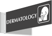 Dermatology Corridor Projecting Sign