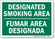 Designated Smoking Area Bilingual (green) Sign