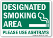Designated Smoking Area Please Use Ashtrays Sign