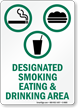 Designated Smoking Eating & Drinking Area Sign