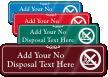 No Cigarette Butts or Disposal Symbol Sign