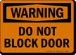 Warning Block Door Sign