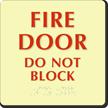 Glowing Fire Door Do Not Block Braille Sign