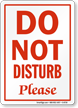 Do Not Disturb Please Sign