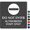 Do Not Enter Tactile Touch Braille Sign