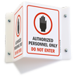 Authorized Personnel Only Do Not Enter Sign
