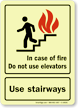In Case of Fire Use Stairways Sign