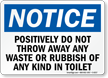 Throw Away Waste Rubbish Toilet Sign