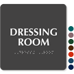 Dressing Room TactileTouch™ Sign with Braille