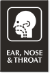 Ear, Nose and Throat Engraved Sign, ENT Symbol