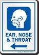 Ear Nose And Throat Left Arrow Hospital Sign