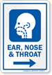 Ear Nose And Throat Right Arrow Hospital Sign