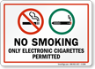 No Smoking Only Electronic Cigarettes Permitted Sign