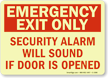 Emergency Exit Only Security Alarm Sign