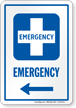 Emergency Left Arrow Hospital Sign