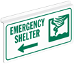 Emergency Shelter Sign For Ceiling