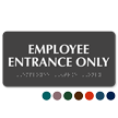 Employee Entrance Only Tactile Touch Braille Sign