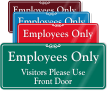 Employees Only, Visitors Use Front Door Wall Sign