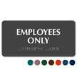 Employees Only Tactile Touch Braille Sign