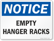 Empty Hanger Racks OSHA Notice Sign