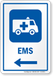 EMS Left Arrow Hospital Sign