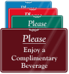 Please Enjoy A Complimentary Beverage Sign