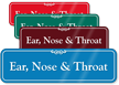 Ear, Nose & Throat Showcase Hospital Sign