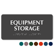 Equipment Storage Tactile Touch Braille Sign
