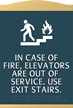 In Fire Do Not Use Elevator Sign