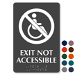 Exit Not Accessible TactileTouch Braille Sign