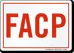 FACP Fire Alarm Control Panel Sign