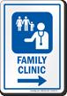 Family Clinic Right Arrow Hospital Sign