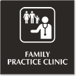 Family Practice Clinic Engraved Sign