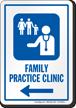 Family Practice Clinic Left Arrow Hospital Sign