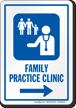 Family Practice Clinic Right Arrow Hospital Sign
