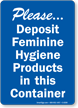 Please Deposit Feminine Hygiene Products Sign
