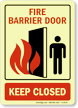 Fire Barrier Door Keep Closed (graphic) Sign