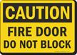 OSHA Caution Fire Door Block Sign