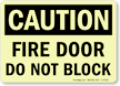 GlowSmart OSHA Caution Fire Door Do Not Block