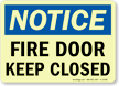 Notice: Fire Door Keep Closed