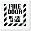 Fire Door, Do Not Block Floor Stencil