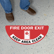 Fire Door Exit Keep Area Clear Semicircle Floor Sign