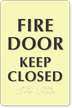 Glowing Fire Door Keep Closed Sign with Braille