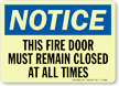 Fire Door Must Remain Closed Sign