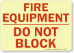 Fire Equipment Do Not Block