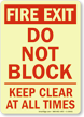 Fire Exit Do Not Block Sign